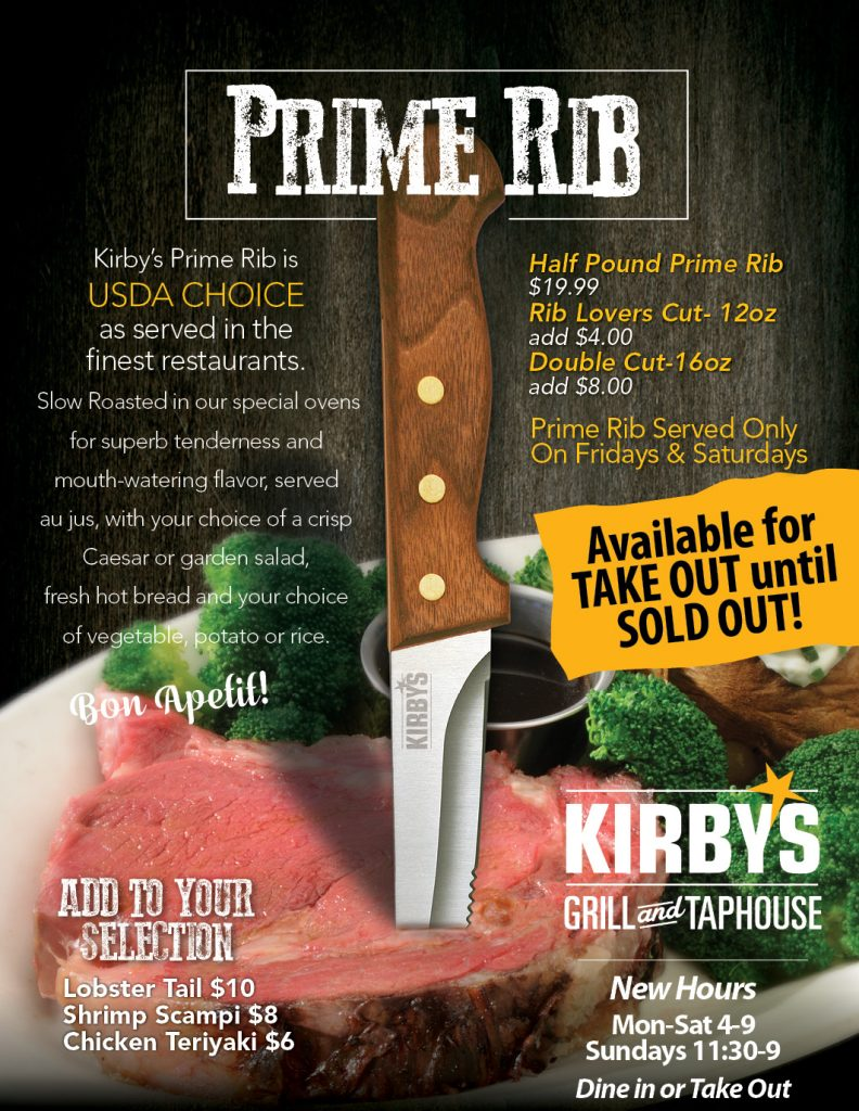 Prime Rib 19.99 Friday and Saturday only